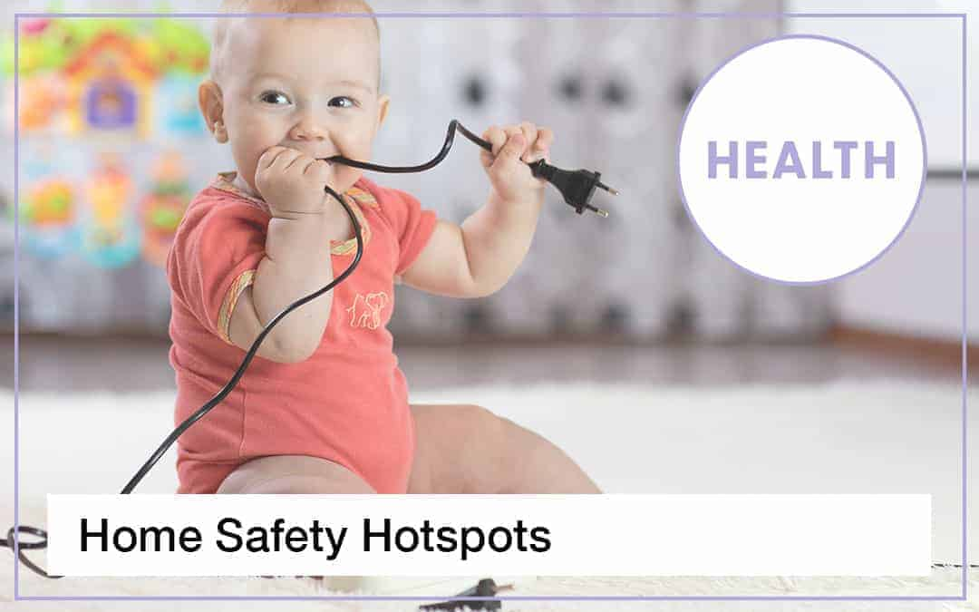 Home Safety Hot Spots