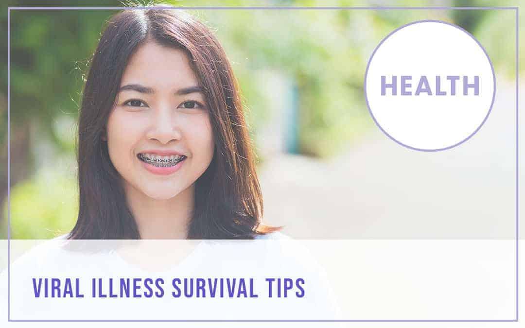 Viral Illness Survival Tips – Free