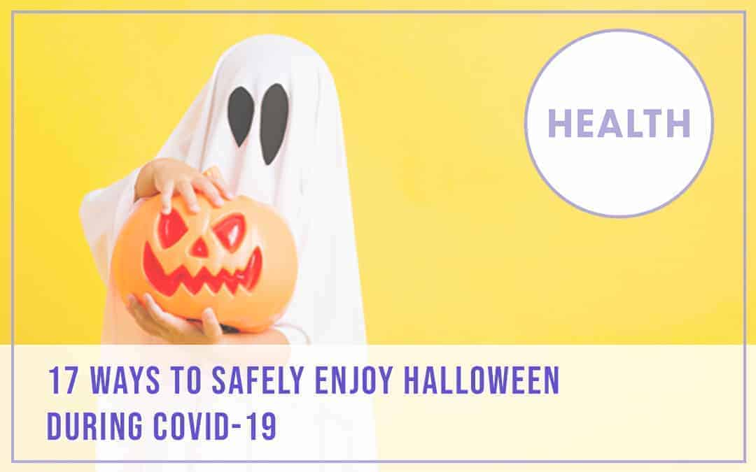 Ways to Safely Celebrate Halloween During COVID-19