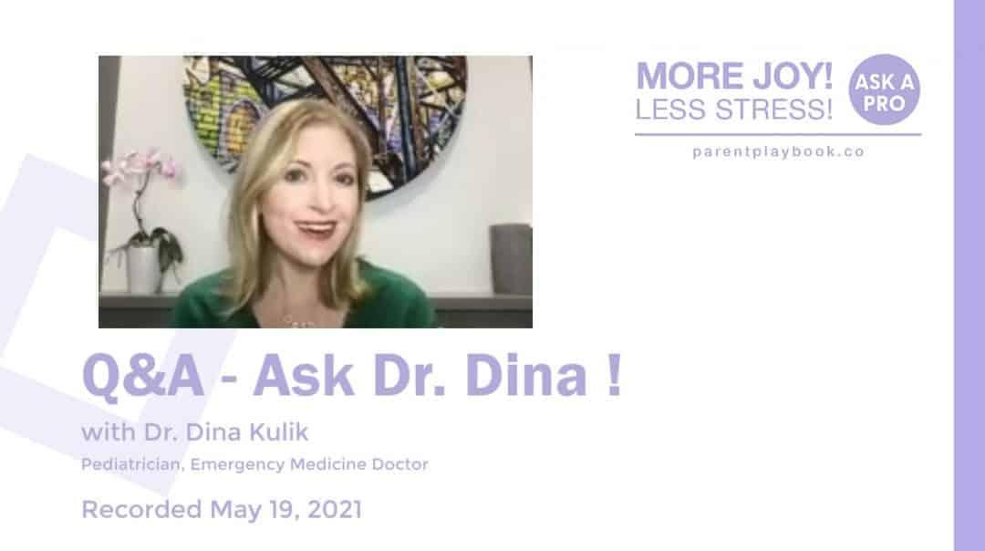 Q and A with Dr. Dina Kulik, May 19, 2021