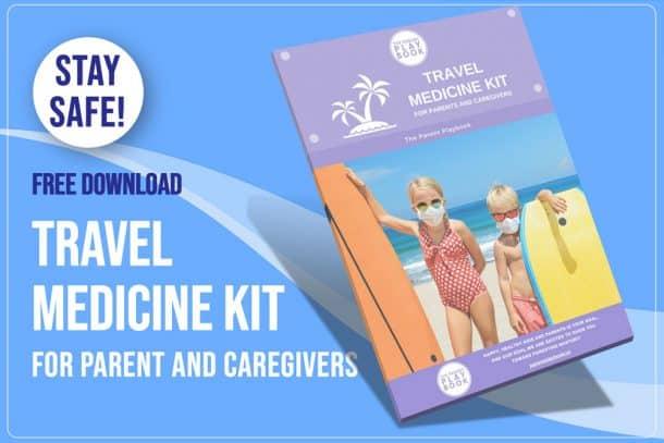 Parent Playbook - Travel Medicine Kit